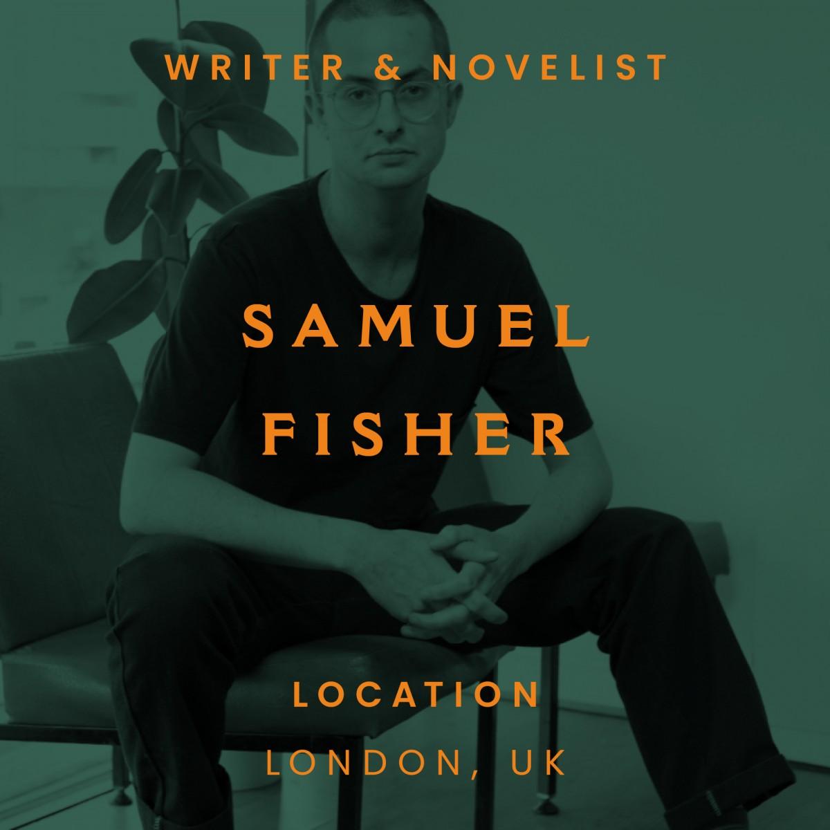 Samuel Fisher, writer, London
