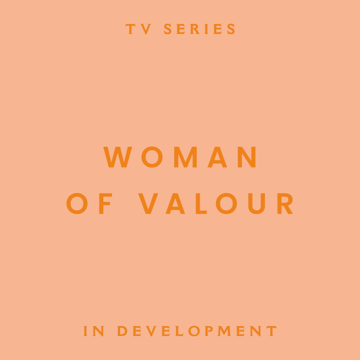 woman of valour, tv series, in development