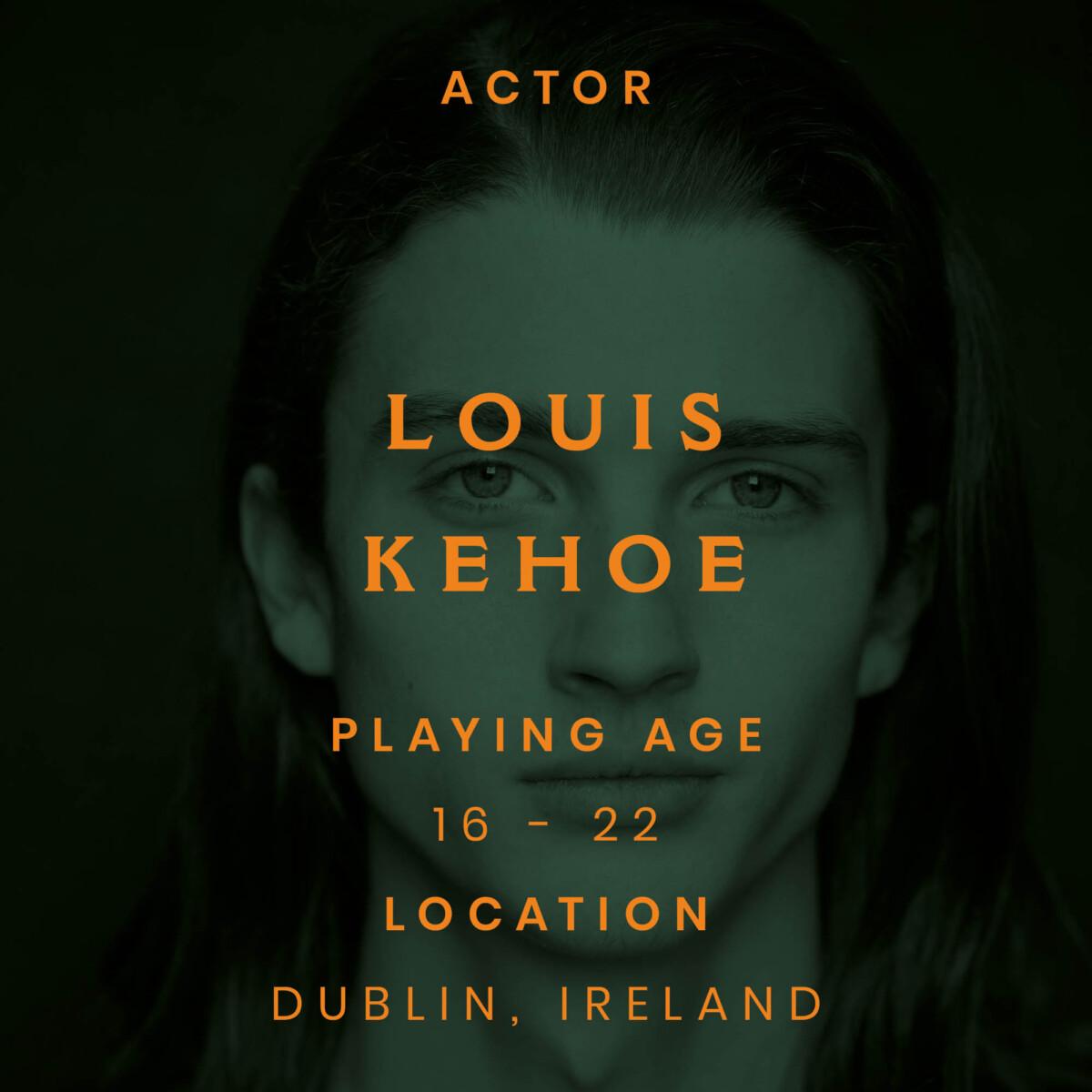Louis kehoe, dublin, actor